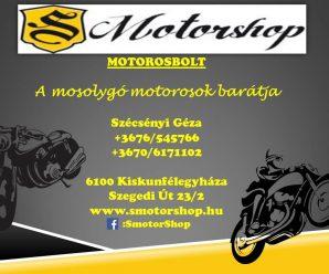 KISKUNFÉLEGYHÁZAINFÓ – MOTOR SHOP- MOTOROSBOLT