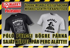 d7a702f7c8 pólónyomás Miskolc, Miskolcon pulcsira nyomás, Miskolci pólónyomás saját  képpel, bögre nyomás Miskolcon, párna nyomás Miskolcon, saját képes póló  Miskolc, ...
