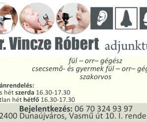 DUNAÚJVÁROSINFÓ-DR. VINCZE RÓBERT FÜL-ORR-GÉGÉSZ