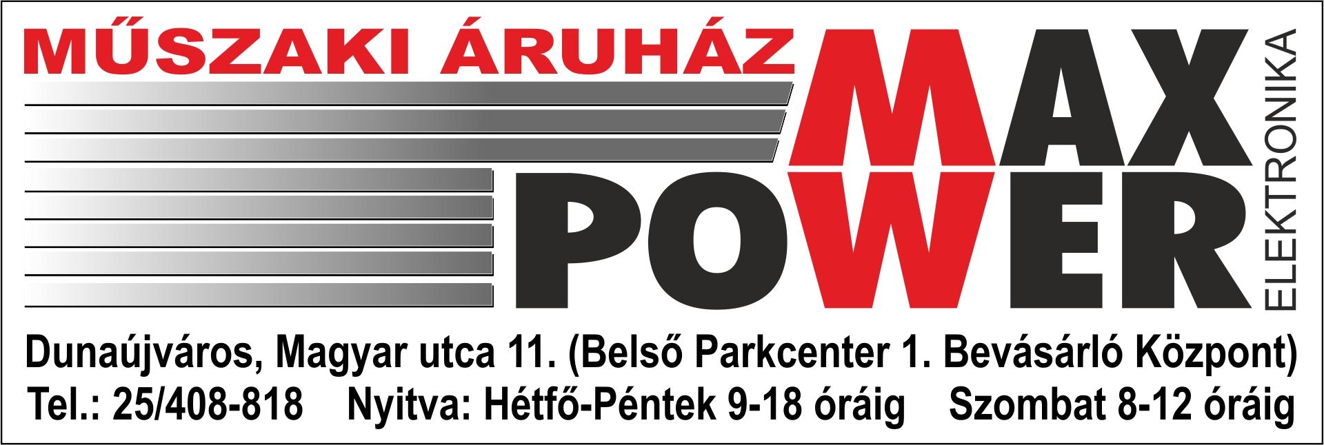 DUNAÚJVÁROSINFO-Max Power Műszaki áruház