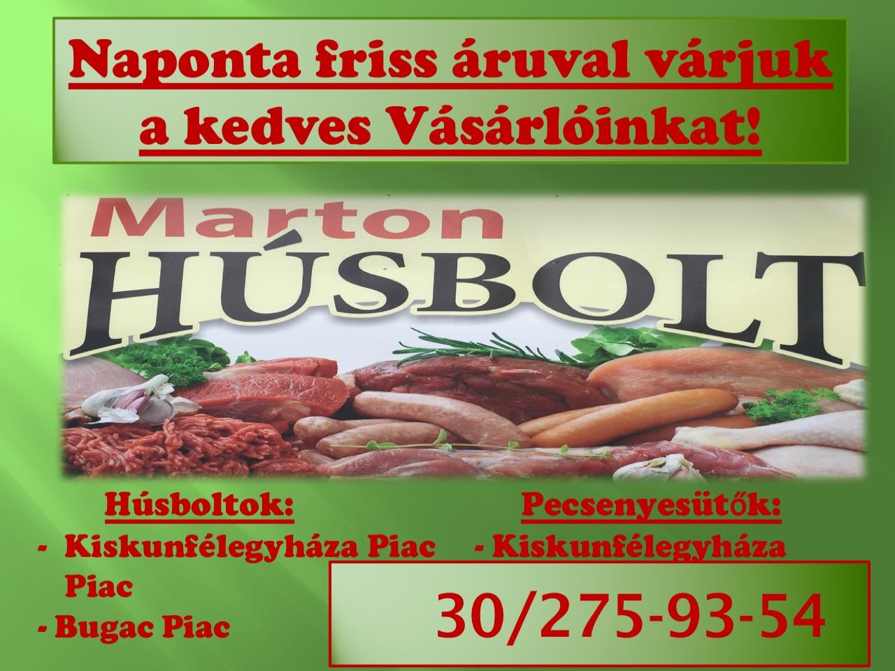 KISKUNFÉLEGYHÁZAINFÓ – MARTON HÚSBOLT
