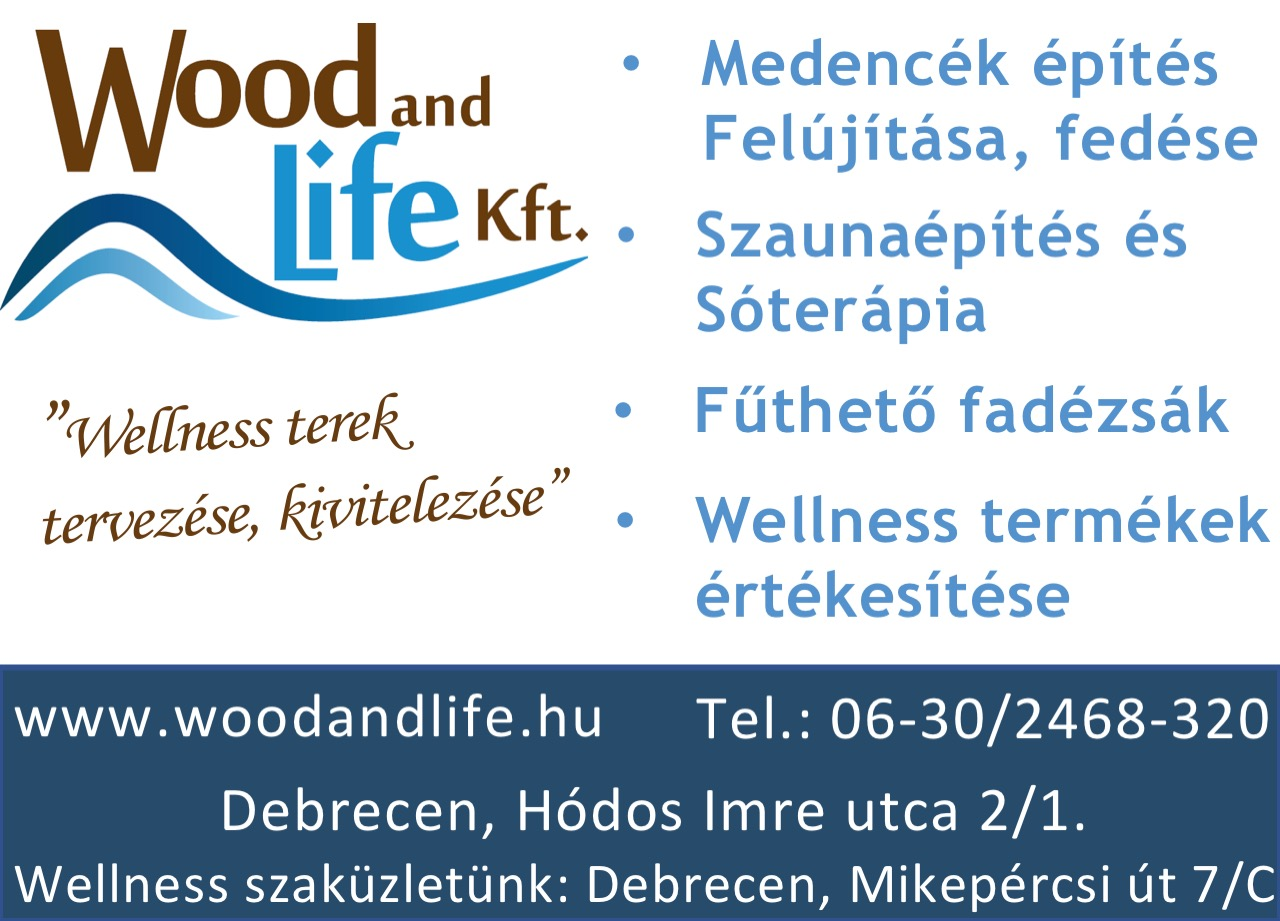 DEBRECENINFÓ – WOOD AND LIFE KFT